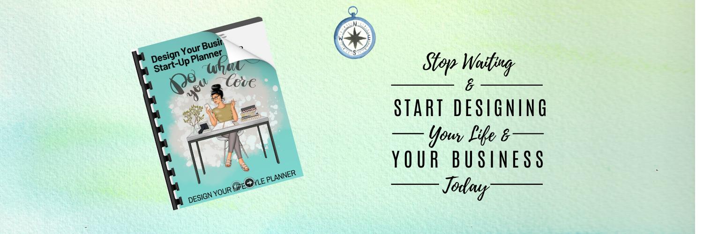 Design Your Business QuickStart Planner